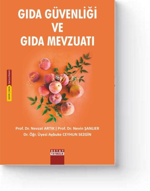 Gıda Güvenliği ve Gıda Mevzuatı (2. Baskı)
