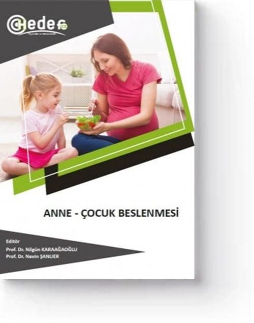 Anne-Çocuk Beslenmesi (1. Baskı)
